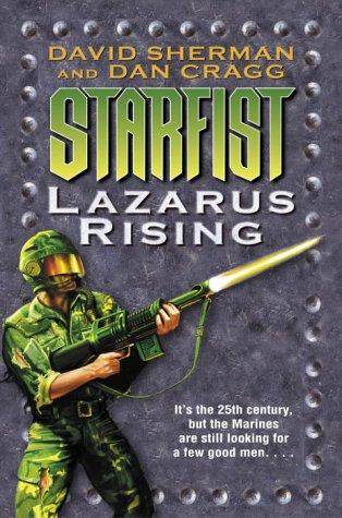 9780345460004: Lazarus Rising (Starfist, Book 9)