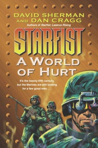 9780345460523: A World of Hurt (Starfist, Book 10)