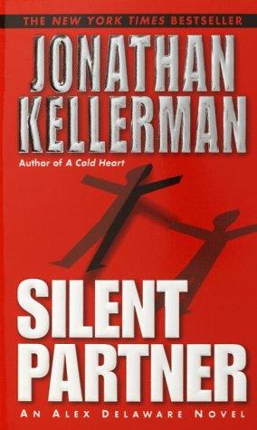 9780345460684: Silent Partner (Alex Delaware)