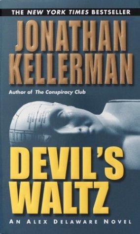 9780345460714: Devil's Waltz (Alex Delaware)