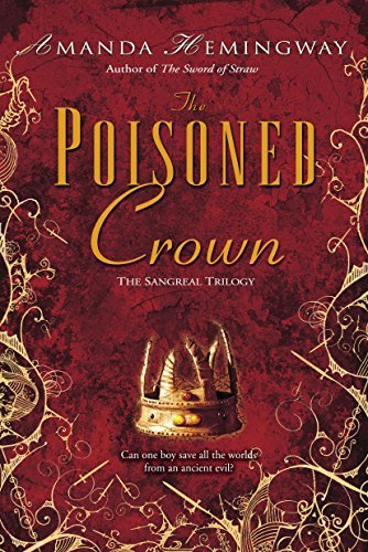 9780345460820: The Poisoned Crown (Sangreal Trilogy)