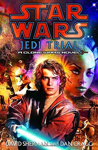 9780345461148: Jedi Trial: Star Wars: A Clone Wars Novel