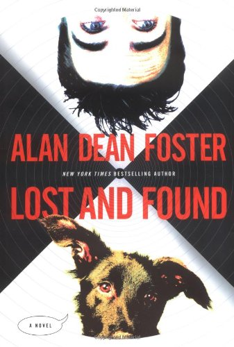 Lost And Found: A Novel: Foster, Alan Dean