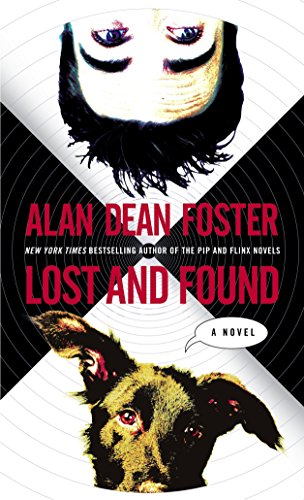 Lost and Found: A Novel (The Taken: Alan Dean Foster