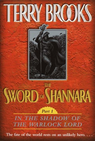 9780345461469: The Sword of Shannara: In the Shadow of the Warlock Lord