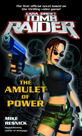 9780345461711: Lara Croft: Tomb Raider: The Amulet of Power (Tomb Raider Lara Croft)