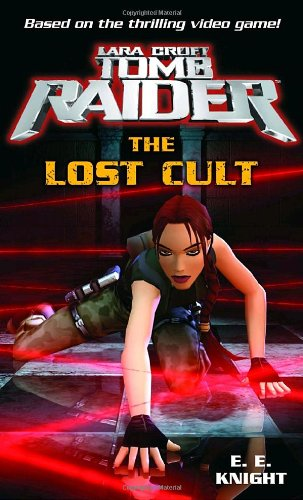 Lara Croft, Tomb Raider - The Lost Cult