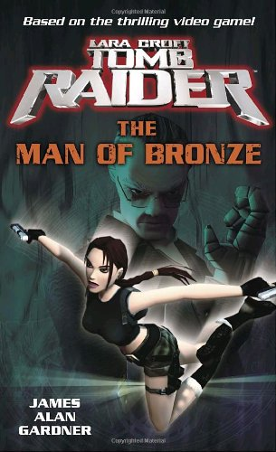 9780345461735: Lara Croft: Tomb Raider: The Man of Bronze (Tomb Raider Lara Croft)