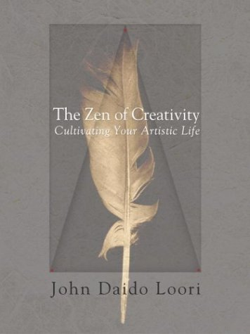 9780345462015: The Zen of Creativity: Cultivating Your Artistic Life