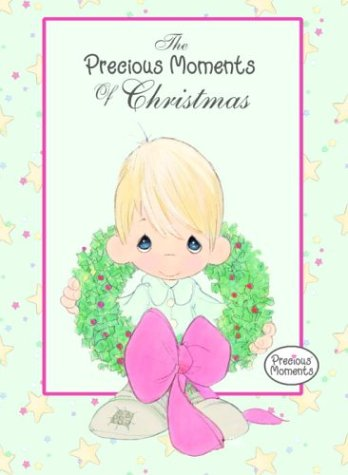 9780345462091: The Precious Moments of Christmas