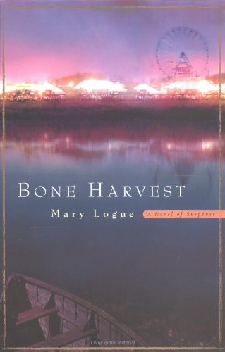 Bone Harvest: Logue, Mary