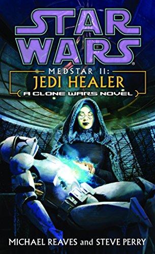9780345463111: Medstar II: Jedi Healer (Star Wars: Clone Wars Novel)