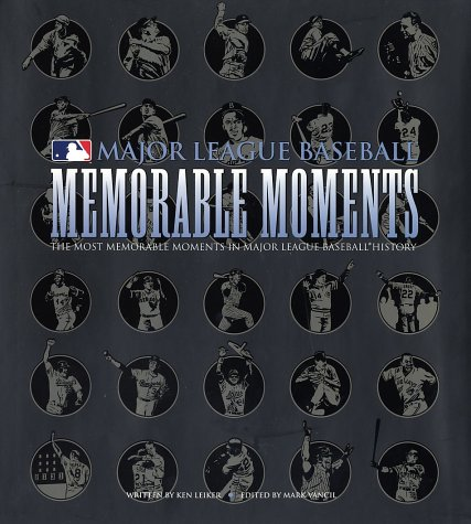 Memorable Moments (0345463196) by Leiker, Ken; Vancil, Mark