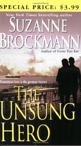 9780345463395: The Unsung Hero (Troubleshooters, Book 1)