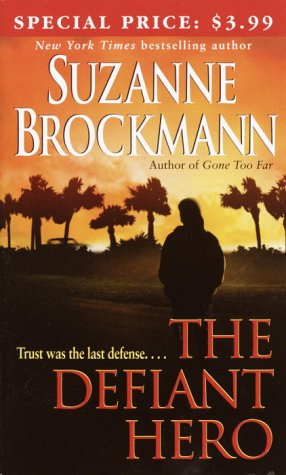 9780345463401: The Defiant Hero (Troubleshooters, Book 2)