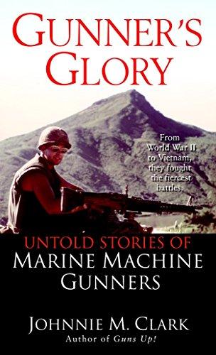 9780345463890: Gunner's Glory: Untold Stories of Marine Machine Gunners