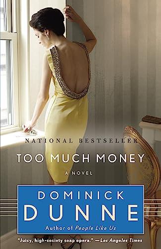 9780345464101: Too Much Money: A Novel