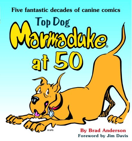Top Dog: Marmaduke at 50: Anderson, Brad