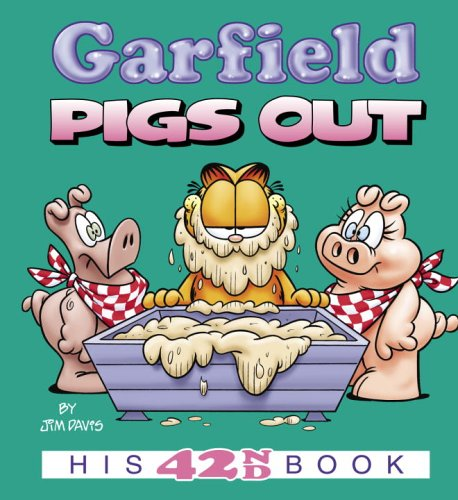 9780345464668: Garfield Pigs Out: His 42nd Book