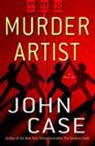 9780345464712: The Murder Artist: A Thriller