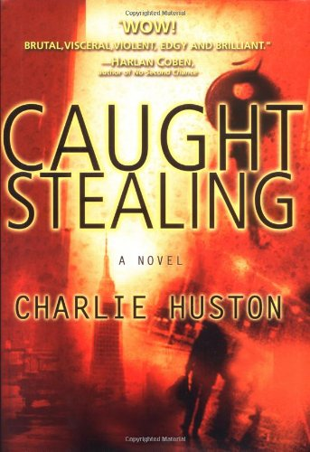 CAUGHT STEALING: Huston, Charlie.
