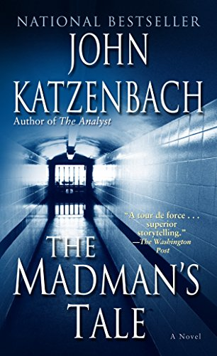 9780345464828: The Madman's Tale: A Novel