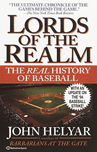 9780345465245: The Lords of the Realm: The Real History of Baseball