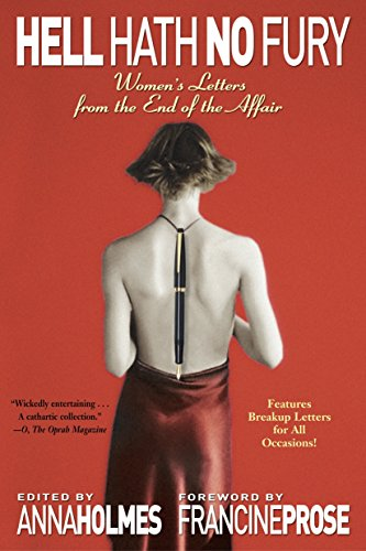 9780345465443: Hell Hath No Fury: Women's Letters from the End of the Affair