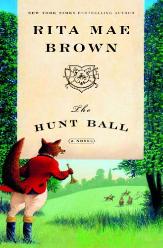 9780345465498: The Hunt Ball: A Novel