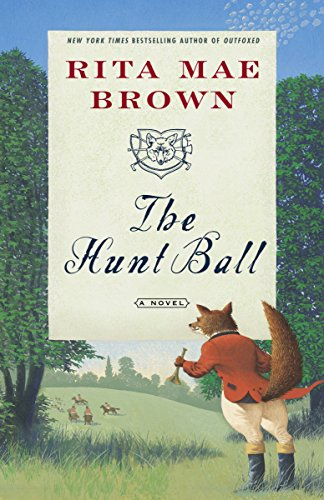 9780345465504: The Hunt Ball: A Novel (