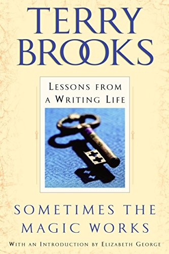 9780345465511: Sometimes the Magic Works: Lessons from a Writing Life