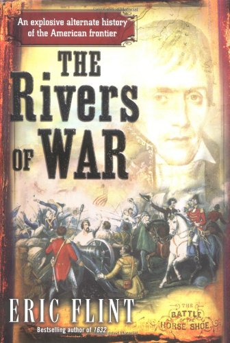 The Rivers of War: **SIGNED**: Flint, Eric