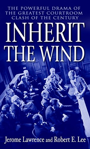 9780345466273: Inherit the Wind: The Powerful Drama of the Greatest Courtroom Clash of the Century