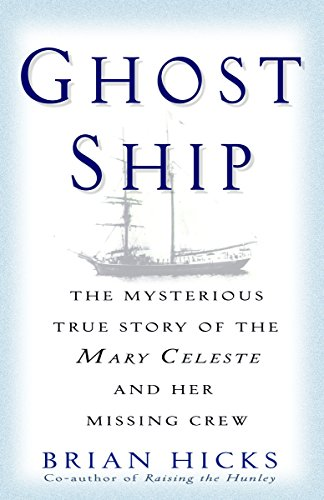 9780345466655: Ghost Ship: The Mysterious True Story Of The Mary Celeste And Her Missing Crew