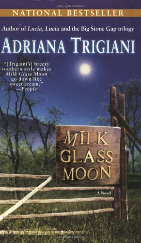 9780345466709: Milk Glass Moon: A Novel (Big Stone Gap Novels)