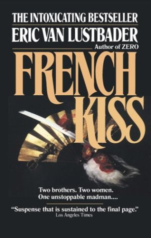 9780345466761: French Kiss