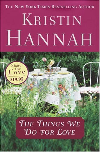 9780345467508: The Things We Do for Love