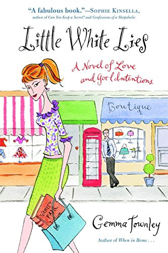 9780345467577: Little White Lies: A Novel of Love and Good Intentions