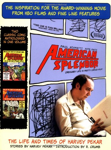 9780345468307: American Splendor: The Life and Times of Harvey Pekar : Stories