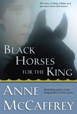 9780345468635: Black Horses For the King