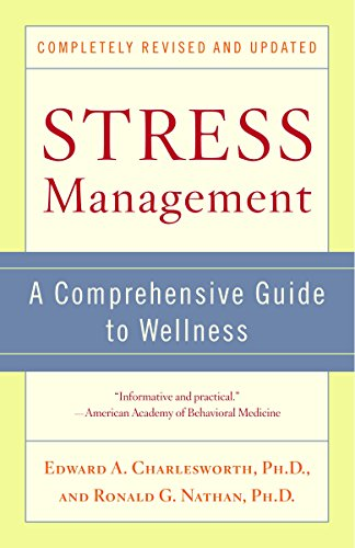 9780345468918: Stress Management: A Comprehensive Guide to Wellness