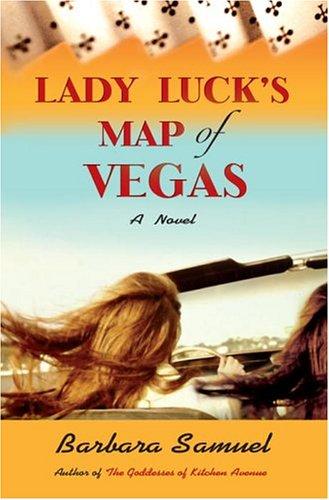 9780345469120: Lady Luck's Map of Vegas: A Novel