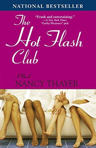 9780345469168: The Hot Flash Club: A Novel