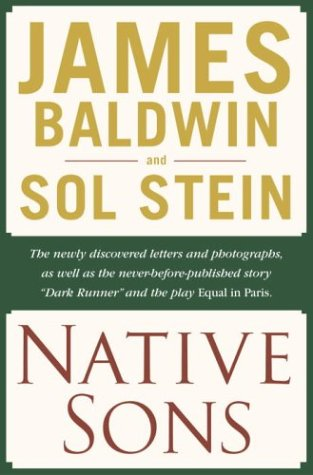 notes of a native son by james baldwin abebooks native sons a friendship that created james baldwin sol