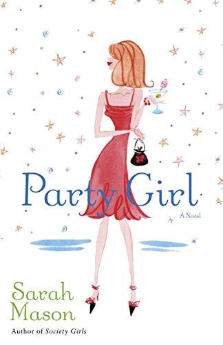 9780345469564: Party Girl: A Novel