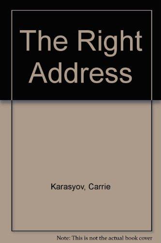 9780345470126: The Right Address: A Novel