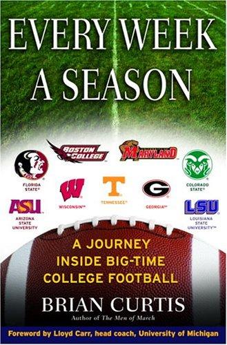 9780345470140: Every Week a Season: A Journey Inside Big-Time College Football
