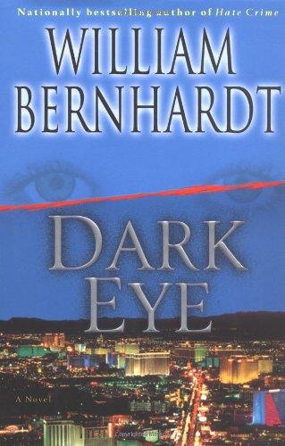 Dark Eye: A Novel: Bernhardt, William