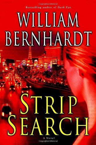 Strip Search: A Novel: Bernhardt, William
