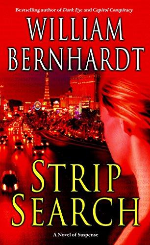 Strip Search: A Novel of Suspense: Bernhardt, William